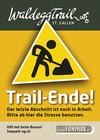 Schild: Trailende